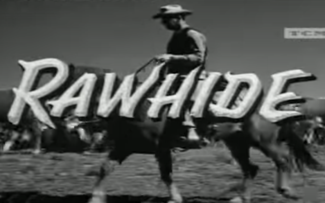 Rawhide TV Show Intro Image